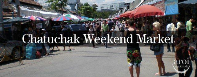 Chatuchak Weekend Market  aroimakmak - One-stop Guide ...