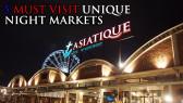 http://aroimakmak.com/wp-content/uploads/2014/01/5mustvisituniquenightmarkets.jpg