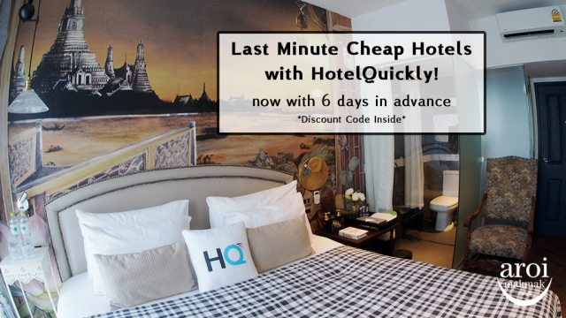 Last Minute Cheap Hotels with HotelQuickly - AroiMakMak | One Stop Guide about Bangkok