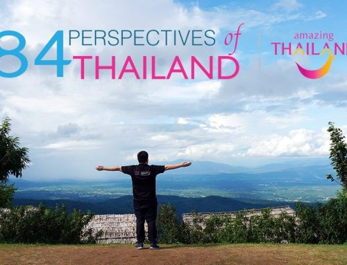 My 55 Perspectives of Thailand!