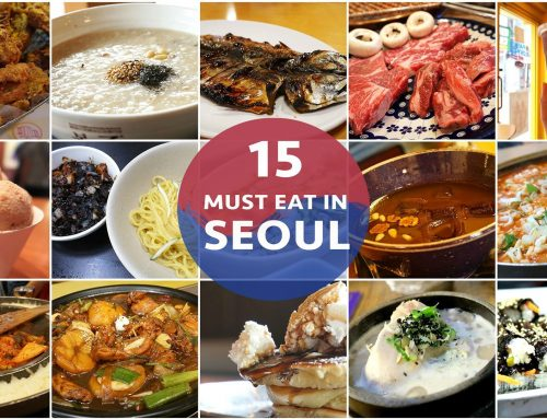 15 Must-Eat Food in Seoul – A Glutton's Food Guide to the Best Food in Seoul