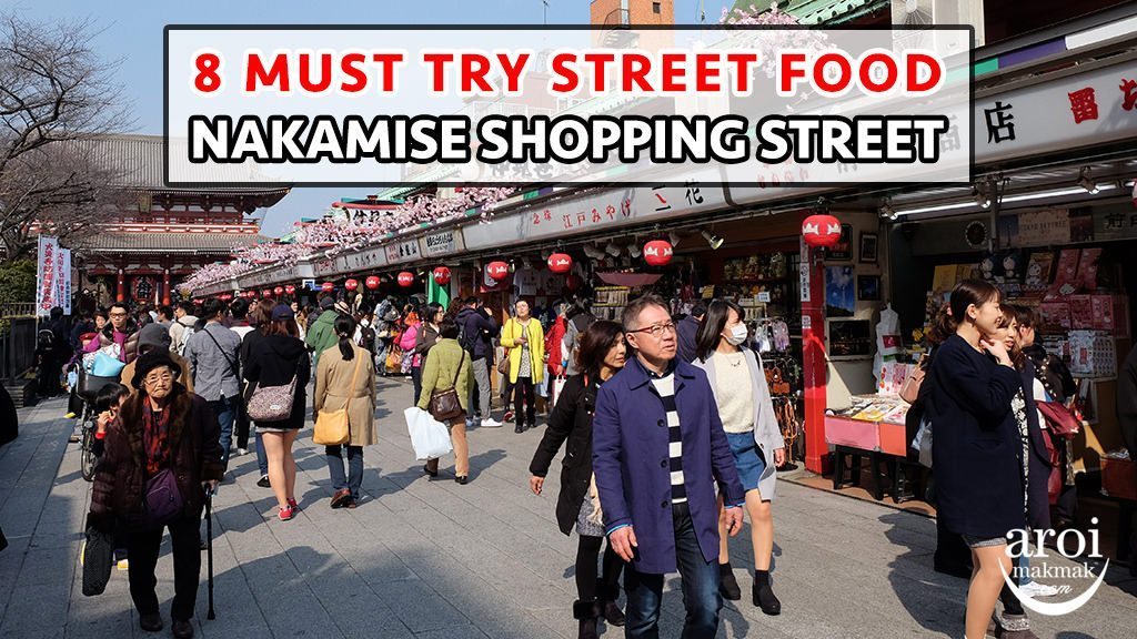 nakamiseshoppingstreetfood