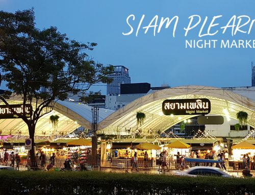 [CLOSED] Siam Plearn Night Market – Finally a proper replacement of the old Siam Square Night Market?