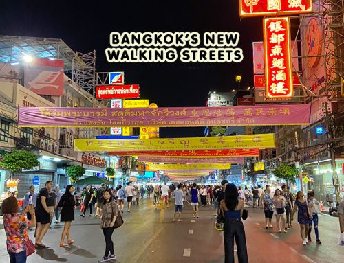 New Walking Streets in Bangkok at Yaowarat, Silom and Khao San