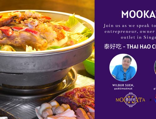 Q&A with Singaporean entrepreneur, owner of 泰好吃 – Thai Hao Chi Mookata