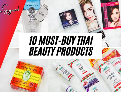 10 Must-Buy Thai Beauty Products for Singaporeans